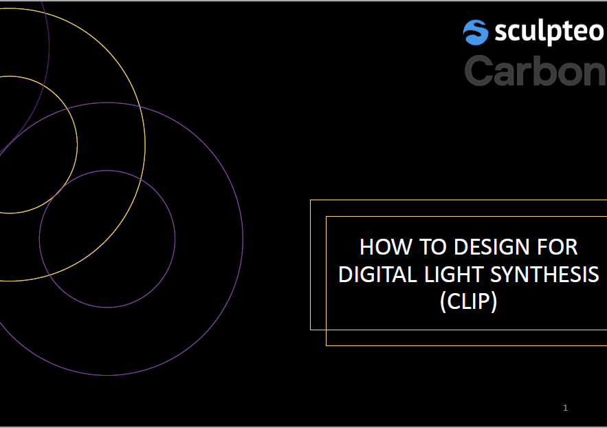 How to design for Digital Light Synthesis (CLIP)