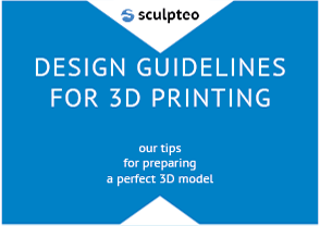 Our Design Guidelines for 3D Printing