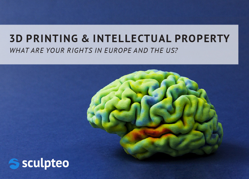 3D Printing and intellectual property: what are your rights?